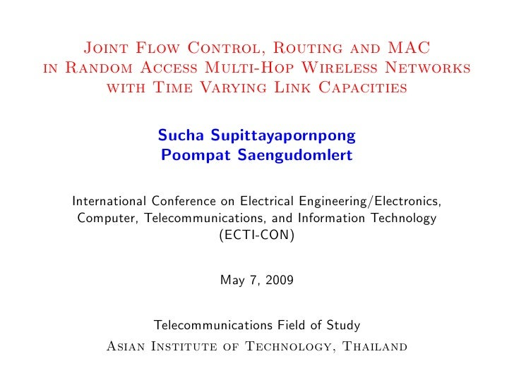 Joint Flow Control, Routing and MAC in Random Access Multi-Hop Wireless Networks        with Time Varying Link Capacities ...