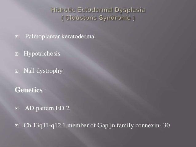  Very Rare, Both Mesodermal & Ectodermal structures  Described by COCKAYNE in 1936  3 types:  EEC 1,  EEC 2,  EEC 3