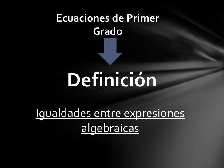 Ecuaciones de primer grado Slide 2