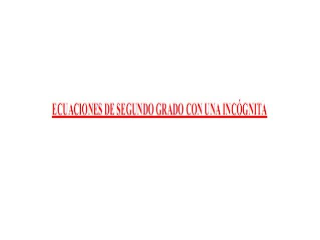 {ECLMCIÜNES DE SEGUNDO GRADO CON U ¡'A IÏCÜÜNÍÏÉL