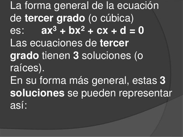 Ecuaciones De Tercer Grado O Cubicas