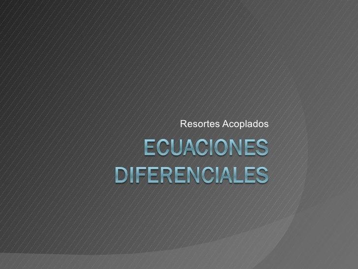 Ecuaciones Diferenciales Slide 2