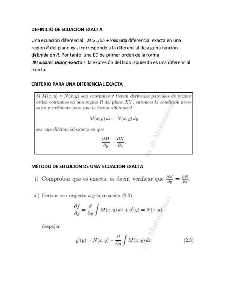DEFINICIÓ DE ECUACIÓN EXACTA<br />Una ecuación diferencial                                       es una diferencial exacta...