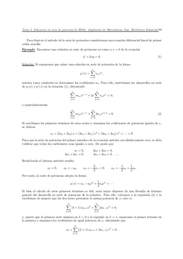 Tema 5. Soluciones en serie de potencias de EDOs. Ampliación de Matemáticas. Esp. Electrónica Industrial. 10   Para ilustr...