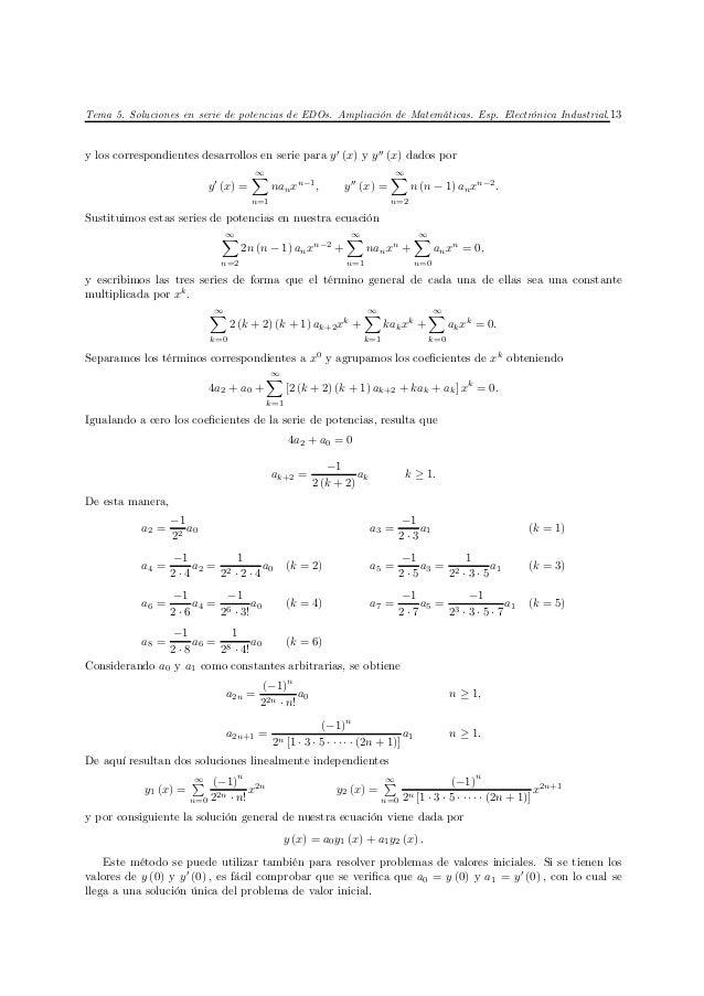 Tema 5. Soluciones en serie de potencias de EDOs. Ampliación de Matemáticas. Esp. Electrónica Industrial. 13y los correspo...