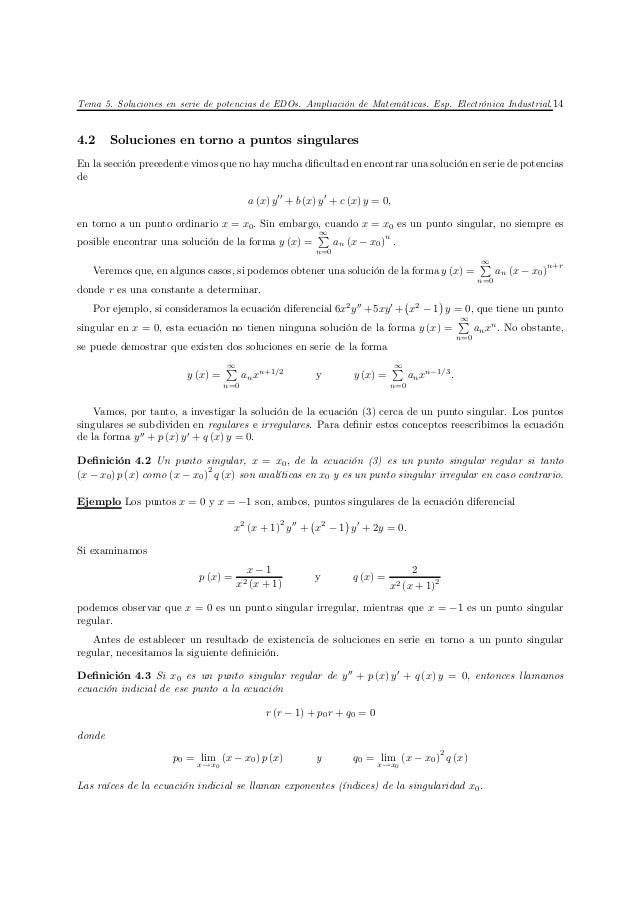 Tema 5. Soluciones en serie de potencias de EDOs. Ampliación de Matemáticas. Esp. Electrónica Industrial. 144.2     Soluci...