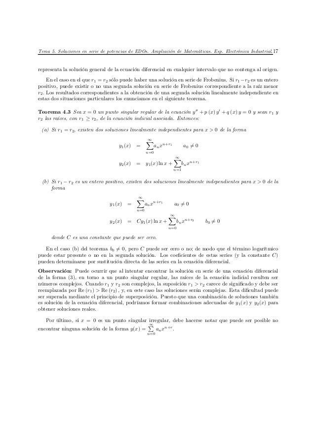 Tema 5. Soluciones en serie de potencias de EDOs. Ampliación de Matemáticas. Esp. Electrónica Industrial. 17representa la ...