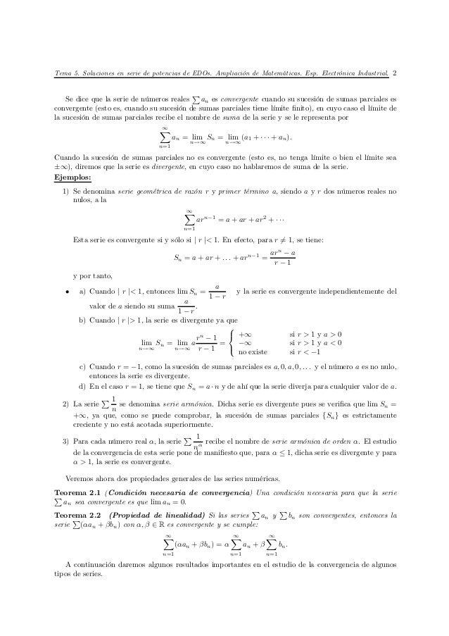 Tema 5. Soluciones en serie de potencias de EDOs. Ampliación de Matemáticas. Esp. Electrónica Industrial. 2               ...