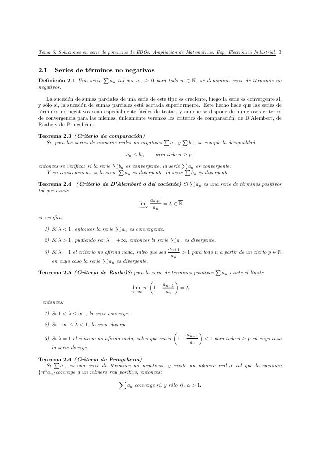 Tema 5. Soluciones en serie de potencias de EDOs. Ampliación de Matemáticas. Esp. Electrónica Industrial. 32.1    Series d...