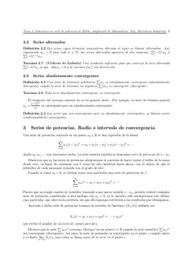 Tema 5. Soluciones en serie de potencias de EDOs. Ampliación de Matemáticas. Esp. Electrónica Industrial. 42.2    Series a...