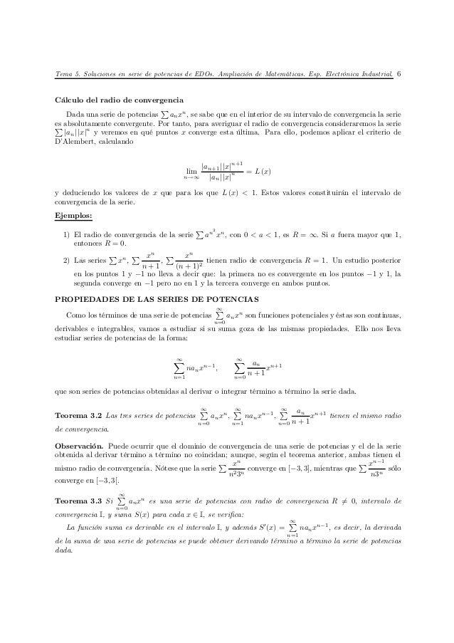 Tema 5. Soluciones en serie de potencias de EDOs. Ampliación de Matemáticas. Esp. Electrónica Industrial. 6Cálculo del rad...