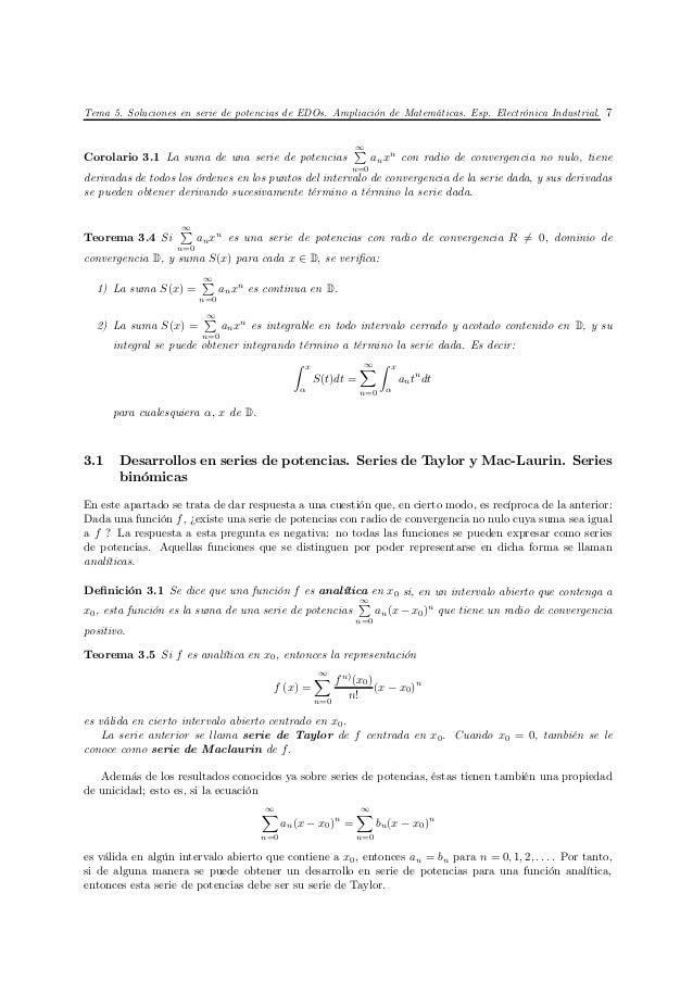 Tema 5. Soluciones en serie de potencias de EDOs. Ampliación de Matemáticas. Esp. Electrónica Industrial. 7               ...