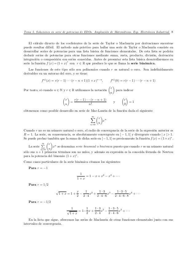 Tema 5. Soluciones en serie de potencias de EDOs. Ampliación de Matemáticas. Esp. Electrónica Industrial. 8    El cálculo ...