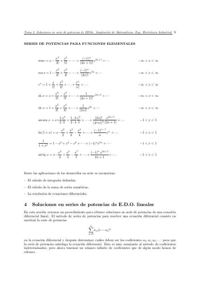 Tema 5. Soluciones en serie de potencias de EDOs. Ampliación de Matemáticas. Esp. Electrónica Industrial. 9SERIES DE POTEN...