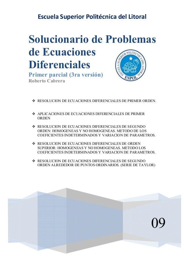 RESOLUCION DE ECUACIONES DIFERENCIALES DE PRIMER ORDEN. APLICACIONES DE ECUACIONES DIFERENCIALES DE PRIMER ORDEN RESOLUCIO...