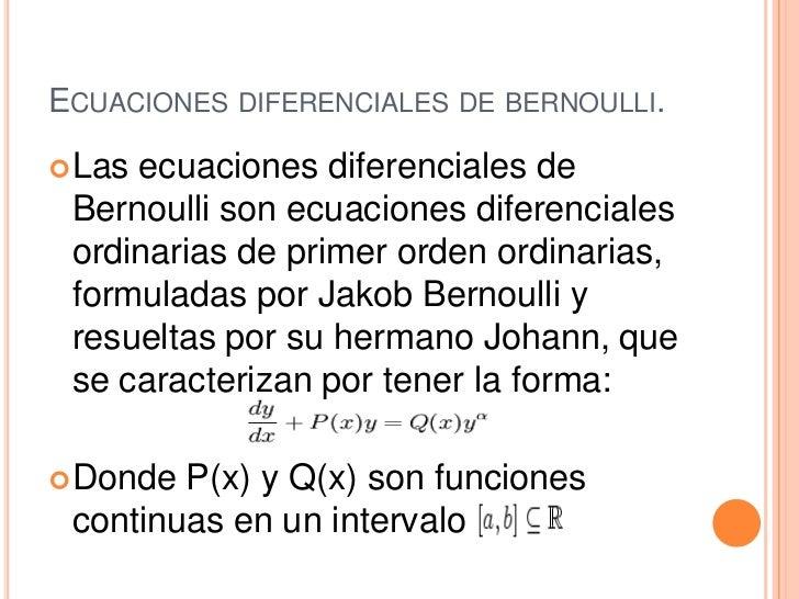Ecuaciones diferenciales de bernuli Slide 2