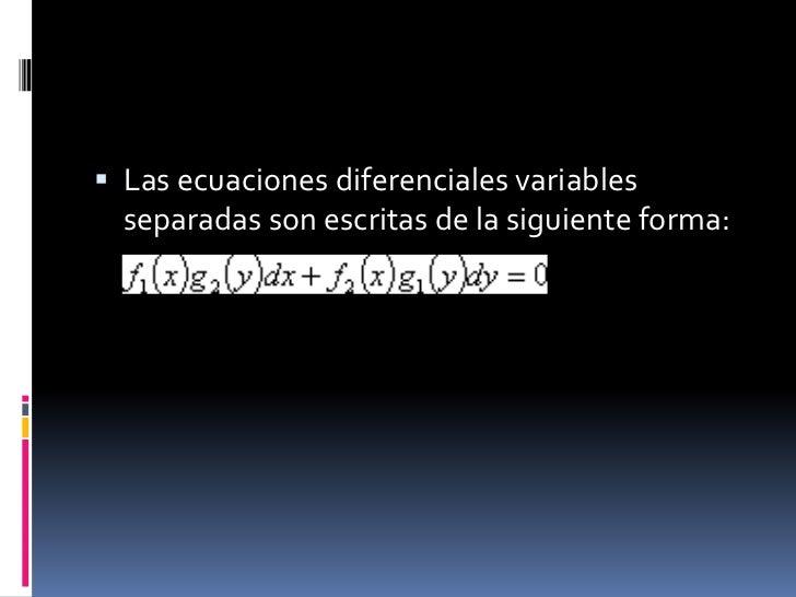 Ecuaciones diferenciales variables separadas Slide 2