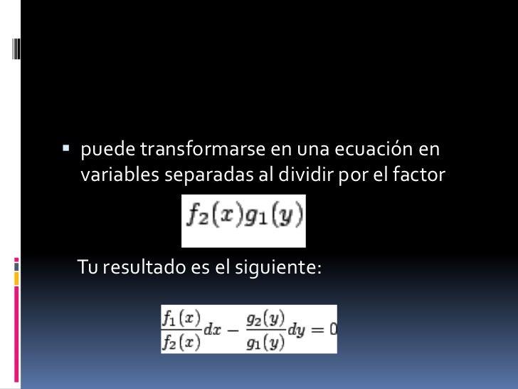 Ecuaciones diferenciales variables separadas Slide 3
