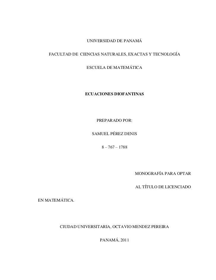 UNIVERSIDAD DE PANAMÁ<br />FACULTAD DE  CIENCIAS NATURALES, EXACTAS Y TECNOLOGÍA<br />ESCUELA DE MATEMÁTICA<br />ECUACIONE...