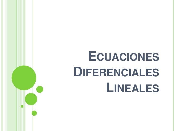 EcuacionesDiferenciales Lineales<br />