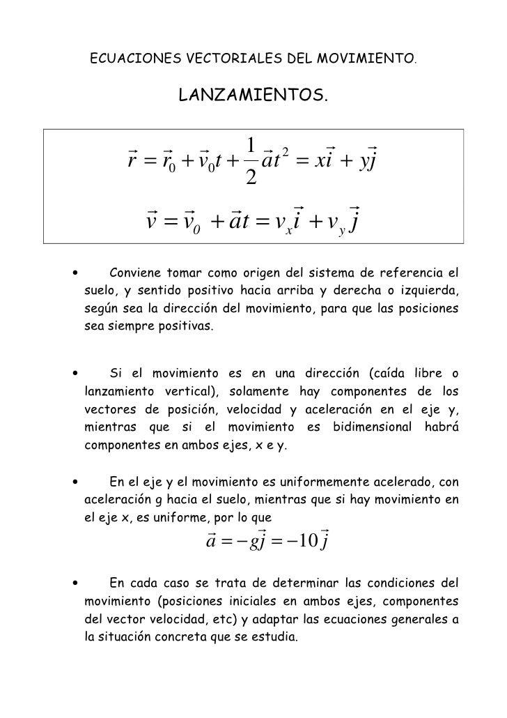 1 2                     r = r0 + v0t + at = xi + yj                                   2                          v = v0 + ...