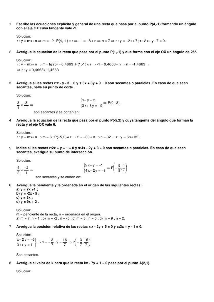 1   Escribe las ecuaciones explícita y general de una recta que pasa por el punto P(4,-1) formando un ángulo    con el eje...