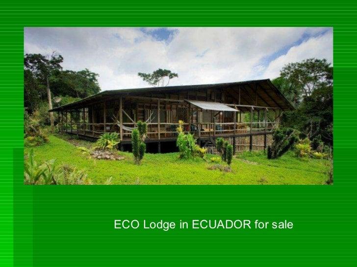 ECO Lodge in ECUADOR for sale