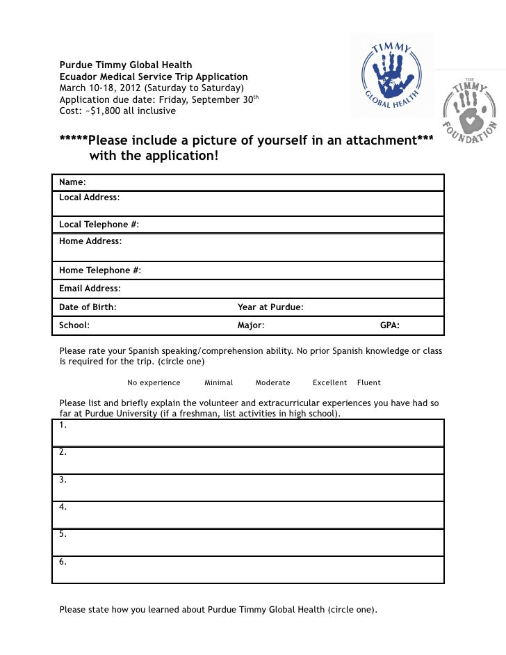 Purdue Timmy Global HealthEcuador Medical Service Trip ApplicationMarch 10-18, 2012 (Saturday to Saturday)Application due ...