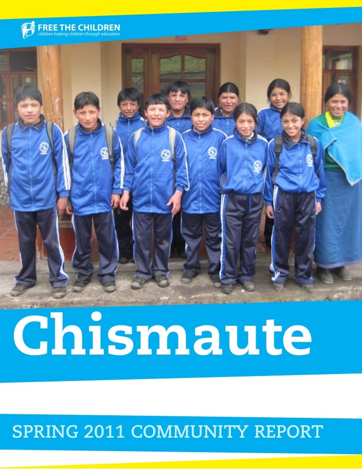 ChismauteSPRING 2011 COMMUNITY REPORT