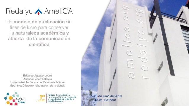 Un modelo de publicación sin fines de lucro para conservar la naturaleza académica y abierta de la comunicación científica...