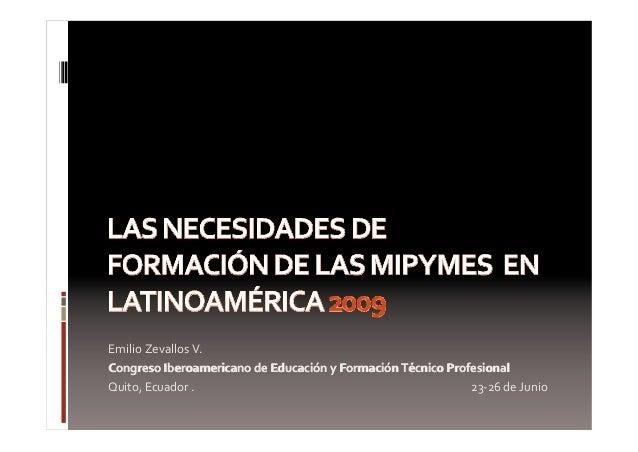 EmilioZevallosV.CongresoIberoamericanodeEducaciónyFormaciónTécnicoProfesionalQuito,Ecuador....