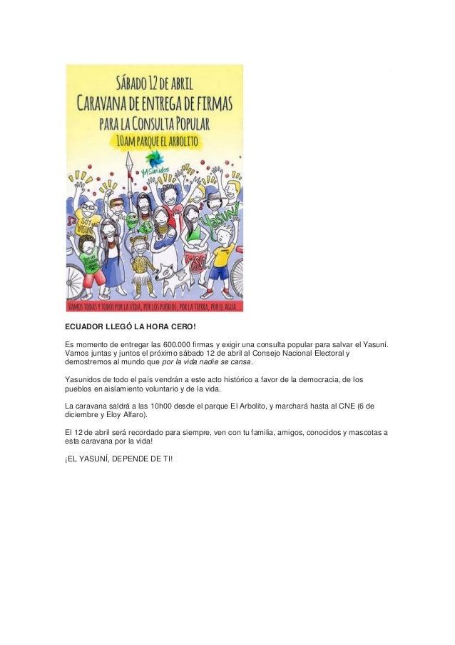 ECUADOR LLEGÓ LA HORA CERO! Es momento de entregar las 600.000 firmas y exigir una consulta popular para salvar el Yasuní....