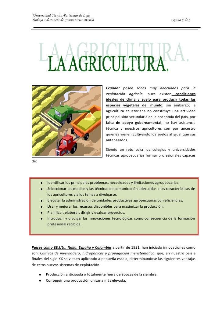 152401464945Ecuador posee zonas muy adecuadas para la explotación agrícola, pues existen condiciones ideales de clima y su...
