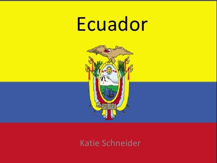 Ecuador Katie Schneider