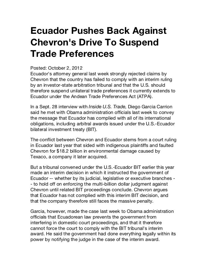 Ecuador Pushes Back AgainstChevrons Drive To SuspendTrade PreferencesPosted: October 2, 2012Ecuadors attorney general last...