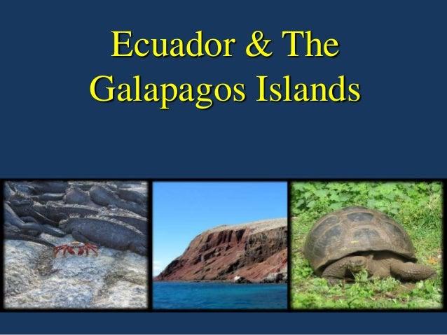 Ecuador & TheGalapagos Islands