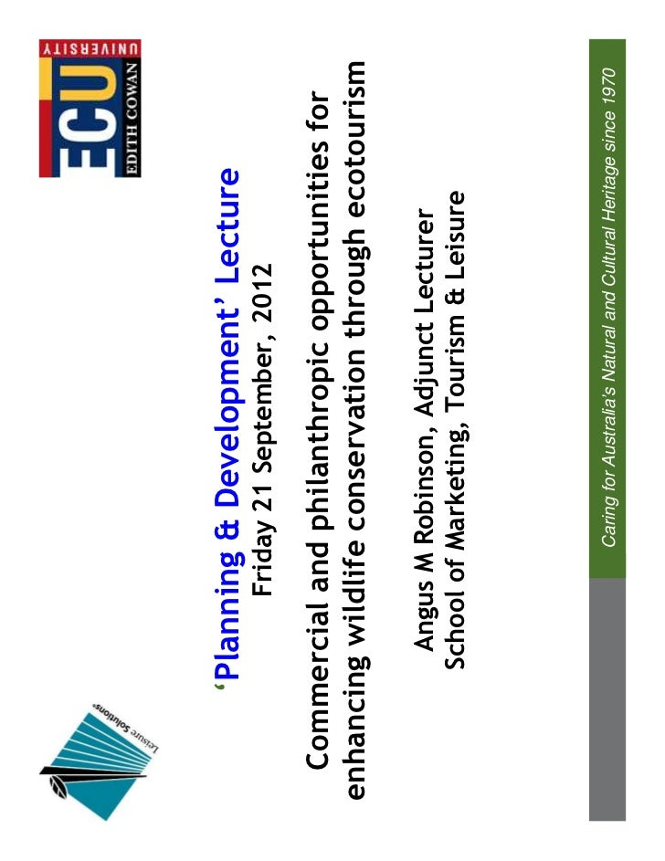 'Planning & Development' Lecture              Friday 21 September, 2012  Commercial and philanthropic opportunities forenh...