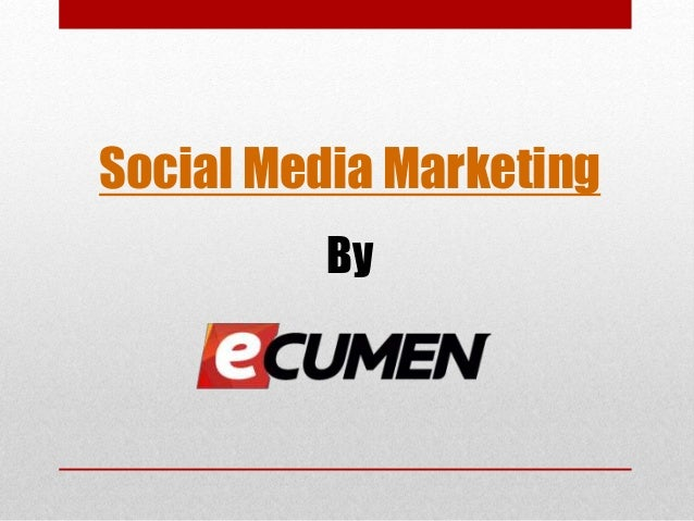 Social Media Marketing By