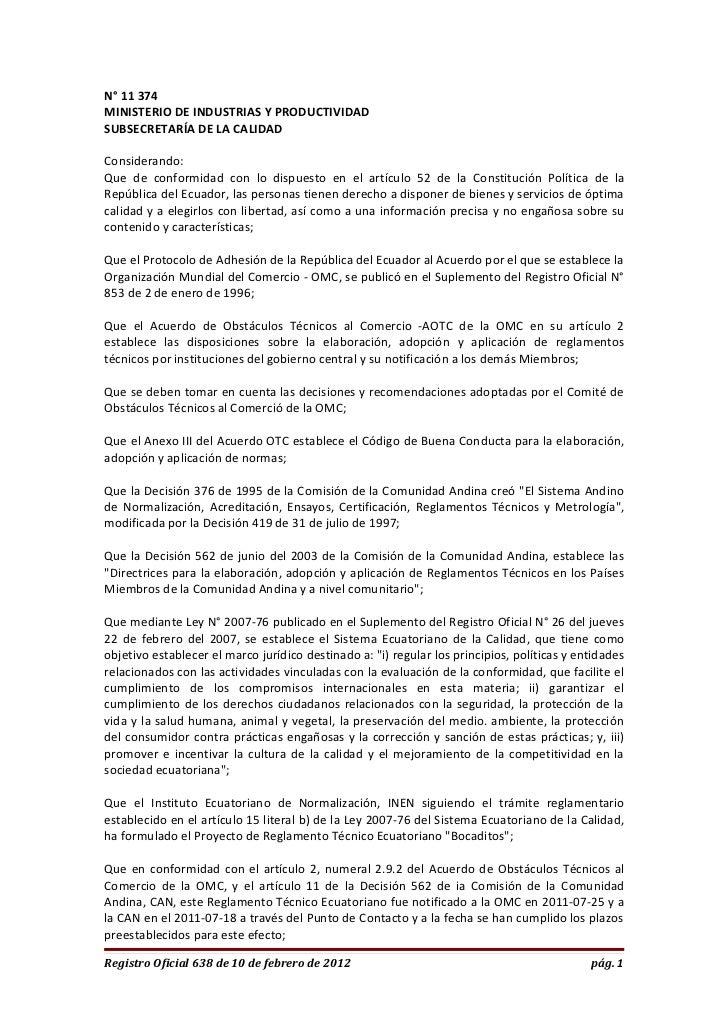 N° 11 374MINISTERIO DE INDUSTRIAS Y PRODUCTIVIDADSUBSECRETARÍA DE LA CALIDADConsiderando:Que de conformidad con lo dispues...