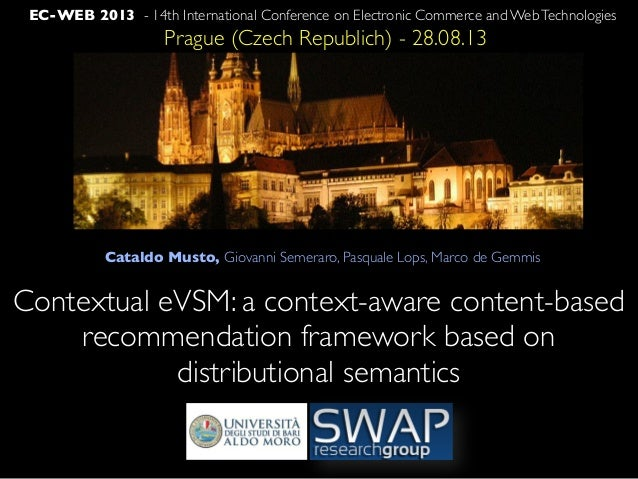 EC-WEB 2013 - 14th International Conference on Electronic Commerce and WebTechnologies Prague (Czech Republich) - 28.08.13...