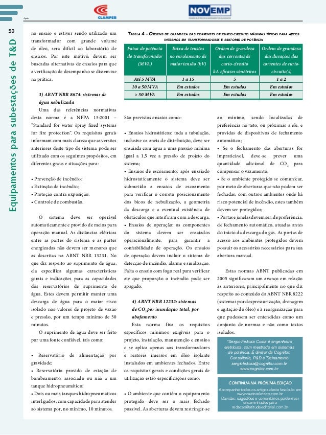 50 Apoio EquipamentosparasubestaçõesdeT&D CONTINUA NA PRÓXIMA EDIÇÃO Acompanhe todos os artigos deste fascículo em www.ose...