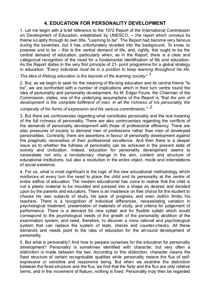 4. EDUCATION FOR PERSONALITY DEVELOPMENT1. Let me begin with a brief reference to the 1972 Report of the International Com...