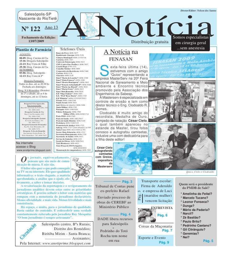 Diretor/Editor: Nelson dos Santos    Salesópolis-SP                                                 A Notícia  Nascente do...