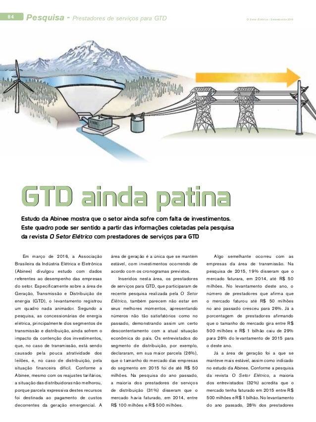 Em março de 2016, a Associação Brasileira da Indústria Elétrica e Eletrônica (Abinee) divulgou estudo com dados referentes...
