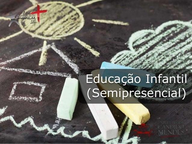 Educação Infantil (Semipresencial)