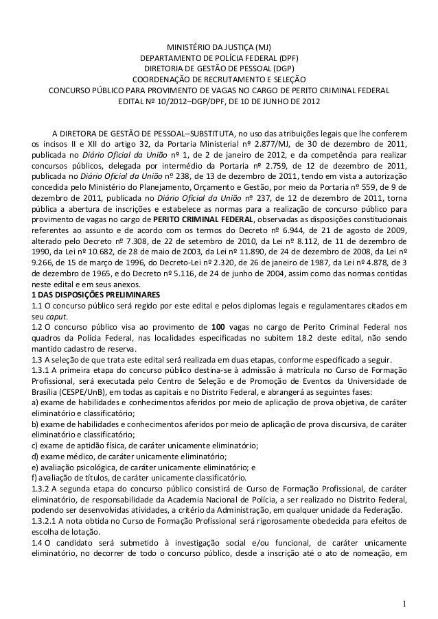 MINISTÉRIO DA JUSTIÇA (MJ) DEPARTAMENTO DE POLÍCIA FEDERAL (DPF) DIRETORIA DE GESTÃO DE PESSOAL (DGP) COORDENAÇÃO DE RECRU...
