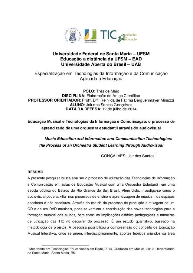 Universidade Federal de Santa Maria – UFSM  Educação a distância da UFSM – EAD  Universidade Aberta do Brasil – UAB  Espec...