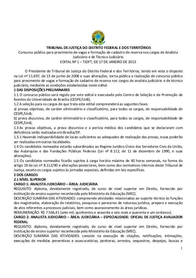 1 TRIBUNAL DE JUSTIÇA DO DISTRITO FEDERAL E DOS TERRITÓRIOS Concurso público para provimento de vagas e formação de cadast...
