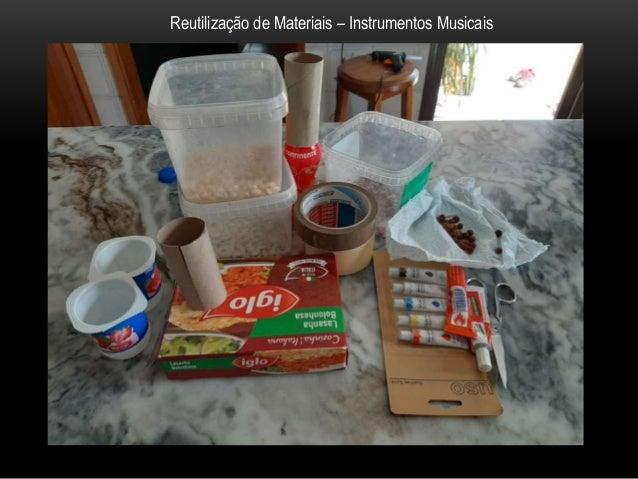Reutilização de Materiais – Instrumentos Musicais