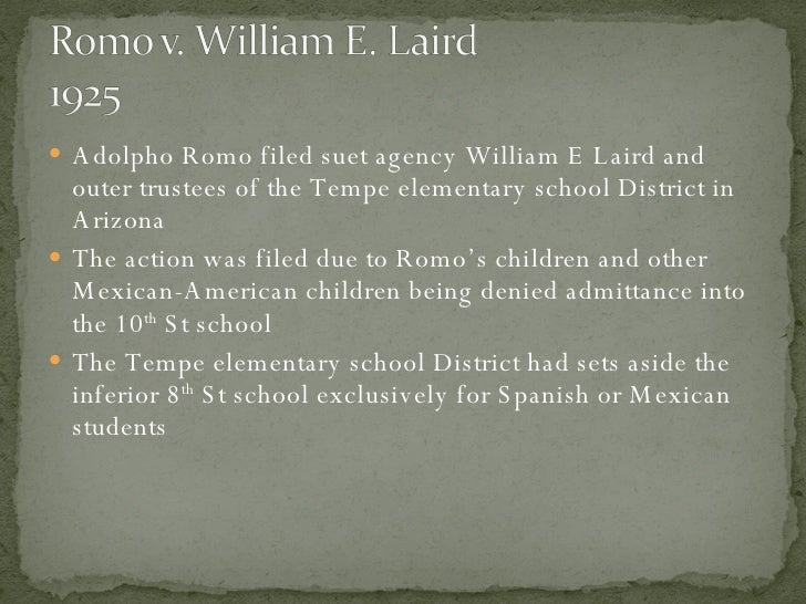 <ul><li>Adolpho Romo filed suet agency William E Laird and outer trustees of the Tempe elementary school District in Arizo...
